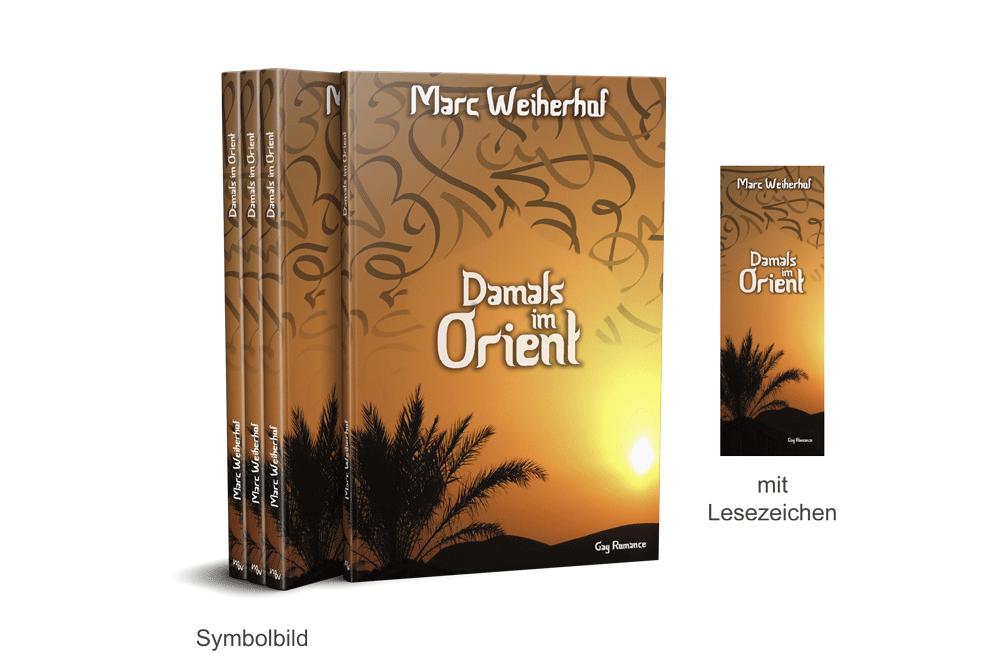 Damals im Orient (Taschenbuch)